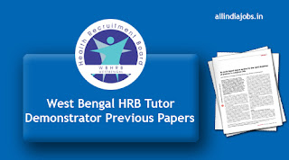 West Bengal HRB Tutor Demonstrator Previous Papers
