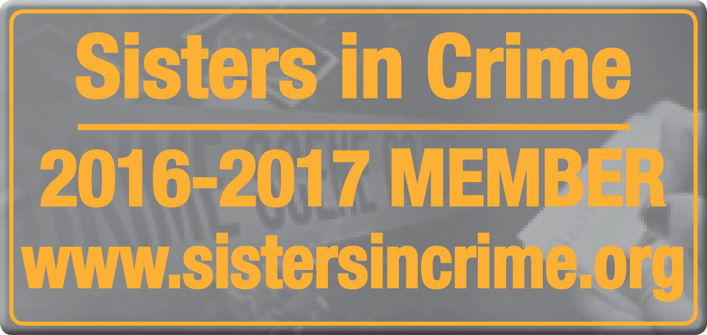 I am very proud to be a member of Sisters In Crime