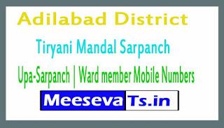 Tiryani Mandal Sarpanch | Upa-Sarpanch | Ward member Mobile Numbers List Adilabad District in Telangana State