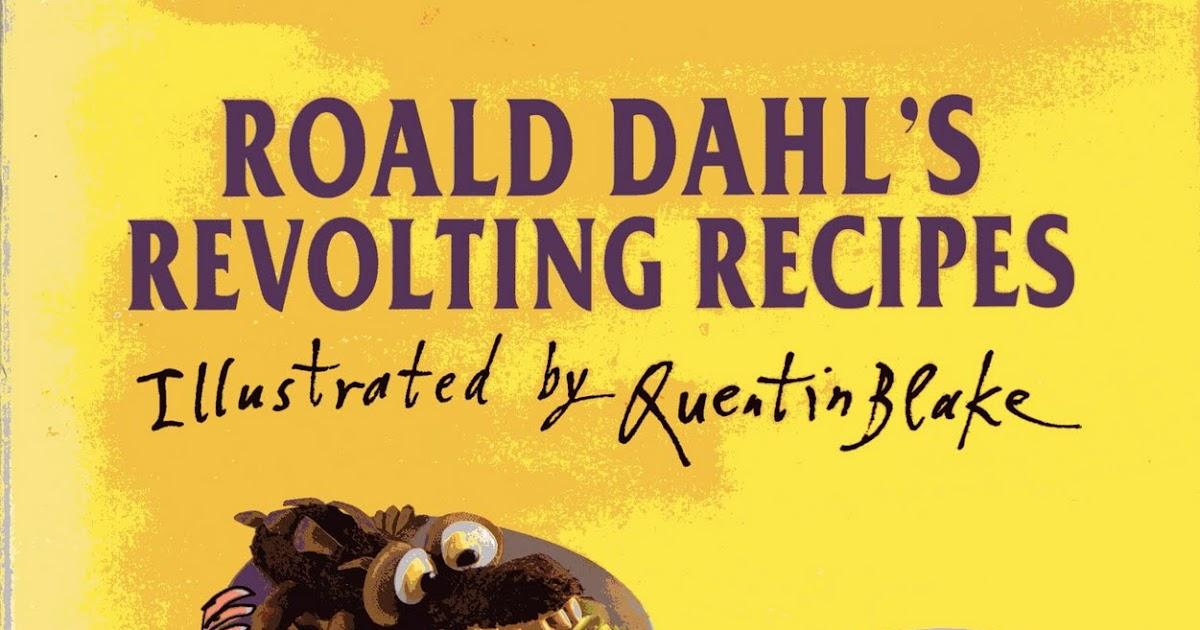 Roald Dahl Revolting Recipes Chocolate Cake