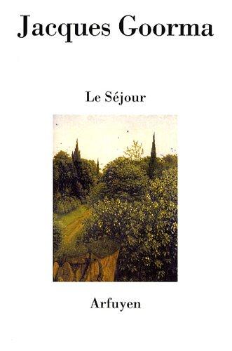 Le Séjour Jacques Goorma  Ed Arfuyen