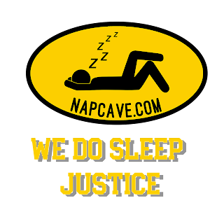 Do Sleep Justice! Shop NapCave.com