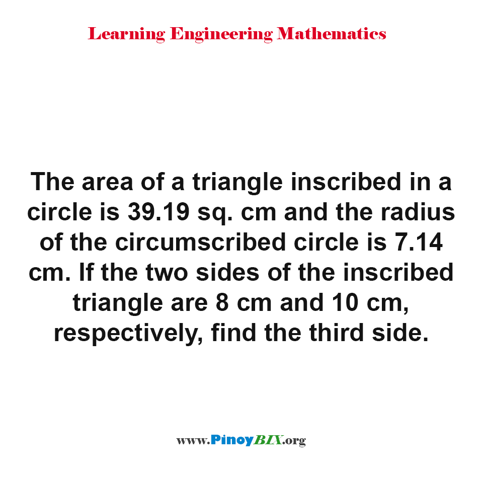 Find the third side of the triangle inscribed in a circle