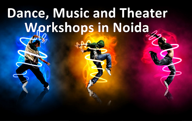 Noida Diary: Music and Dance Workshops in Noida