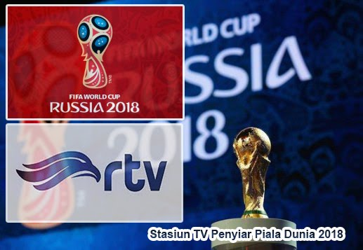 RTV Stasiun TV Penyiar Piala Dunia 2018