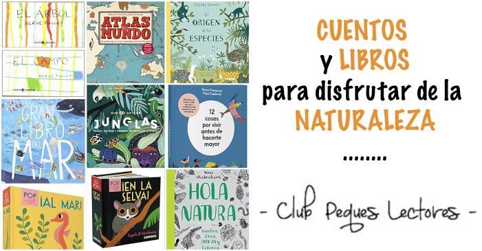 libros cuentos infantiles naturaleza, medioambiente, conciencia ecologia