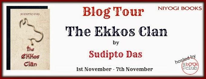 Blog Tour: The Ekkos Clan By Sudipto Das