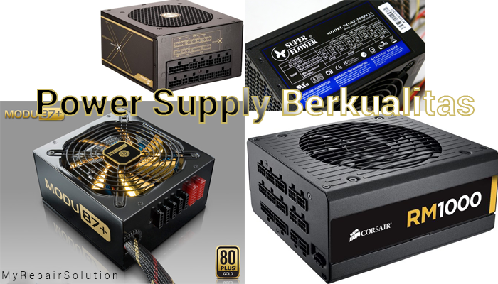 Power Supply Berkualitas