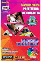 Apostila Prefeitura de FORTALEZA Assistente da Educação Infantil  (SME)