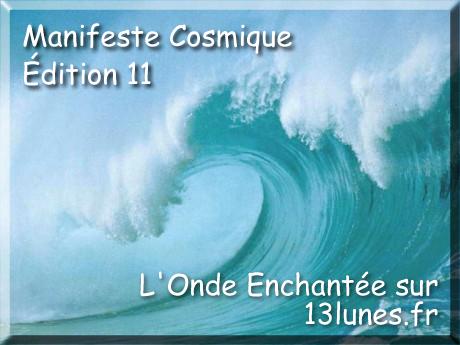 http://13lunes.fr/manifeste-cosmique-n-11-la-farce-cosmique/