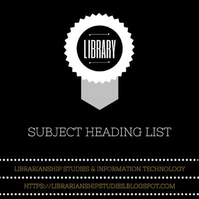 Subject Heading List