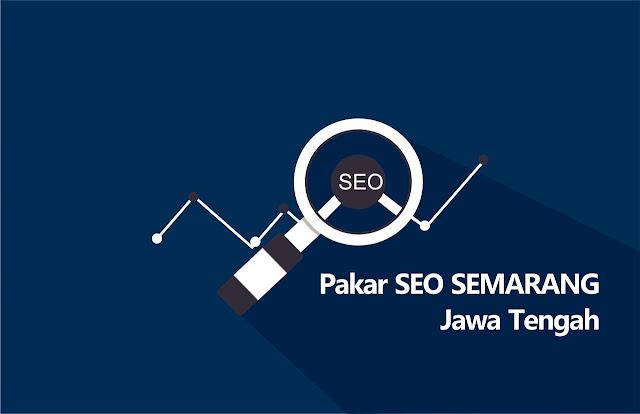Pakar SEO Semarang Jawa Tengah