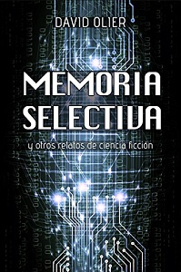 Portada de Memoria selectiva, de David Olier