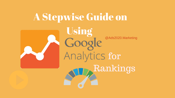 Guide for Using Google Analytics for Online Ranking-560x315