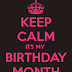 Its My Birthday Month !