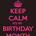 Its My Birthday Month !