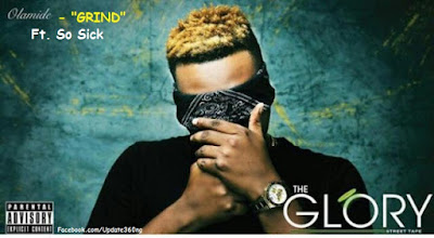 "PHOTO: Olamide- ""Grind"" Ft. So Sick"