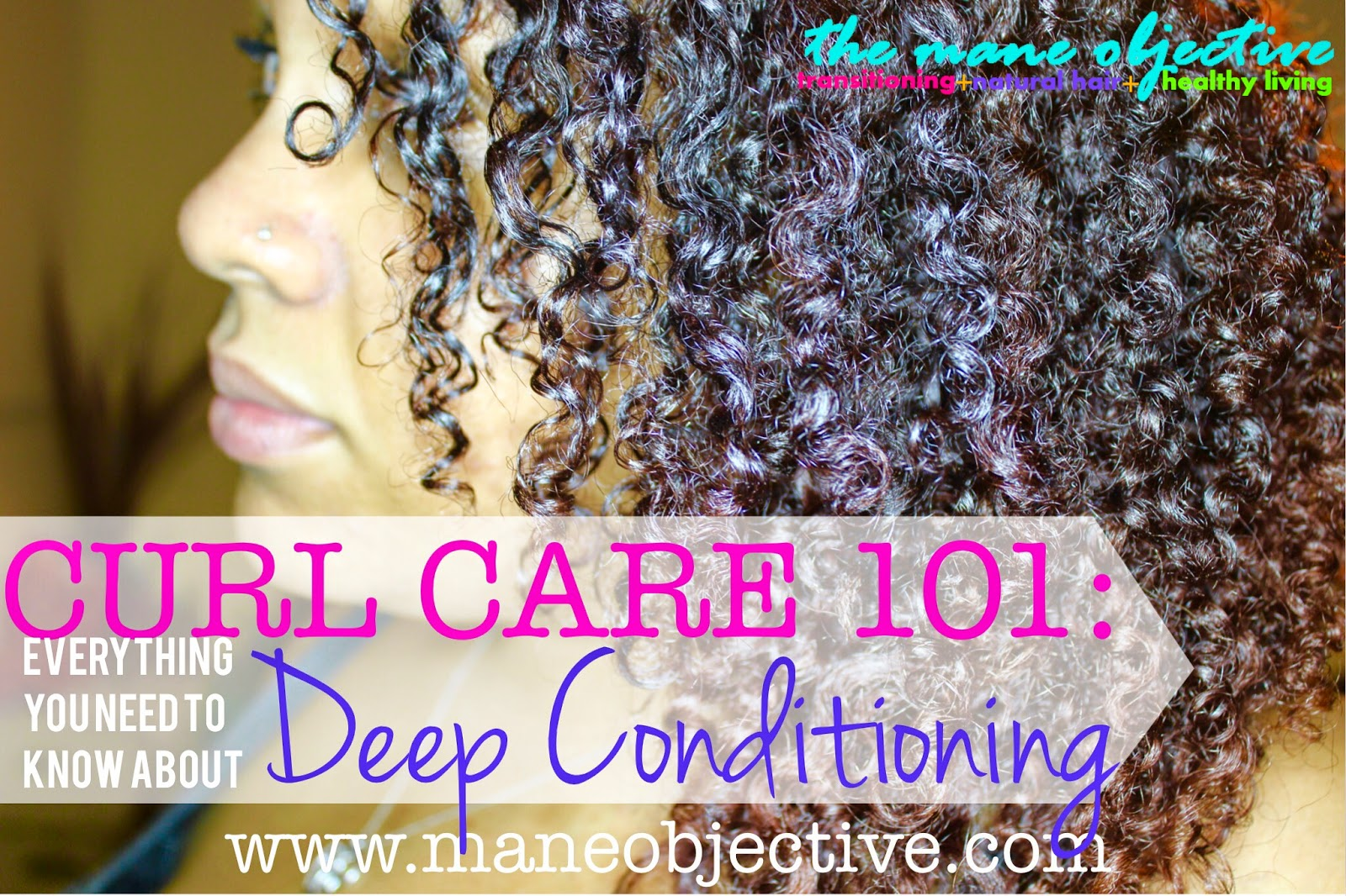Everything You Need to Know About Deep Conditioning Naural Hair