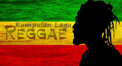 50 Lagu Reggae Paling Top Mp3 Terbaik dan Terpopuler 2018