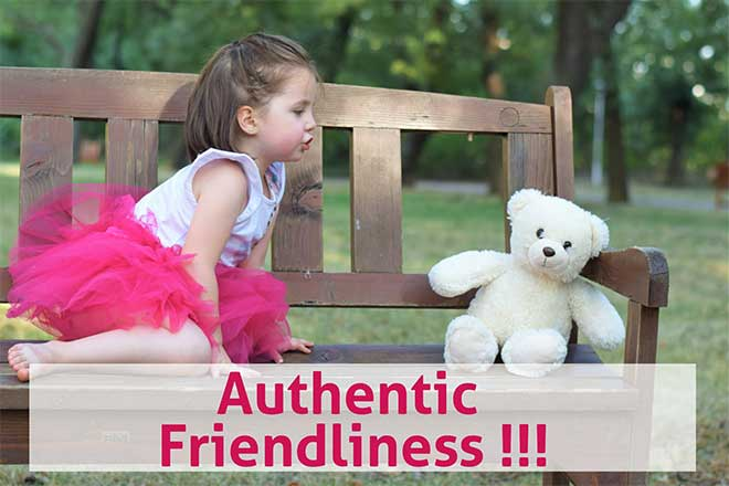 real_authentic_friendliness