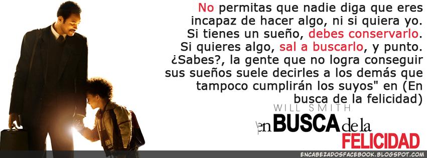 Encabezados Fb Will Smith Enbusca De La Felicidad Frase