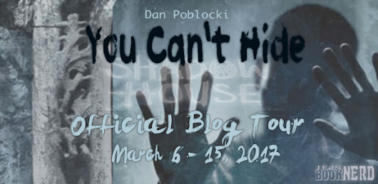 BLOG TOUR STOP! You Can't Hide by Dan Poblocki