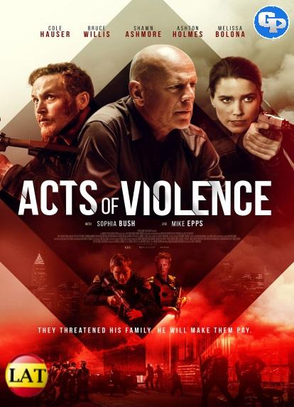 Actos de Violencia (2018) LATINO