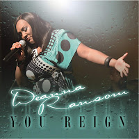 MP3/AAC Download - You Reign by Deanna Ransom - stream single free on top digital music platforms online | The Indie Music Board by Skunk Radio Live (SRL Networks London Music PR) - Wednesday, 05 December, 2018