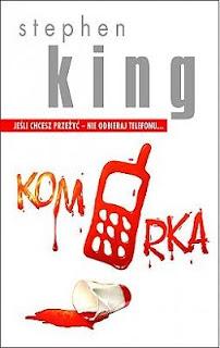 "Nie odbieraj telefonu. ""Komórka"" Stephen King"