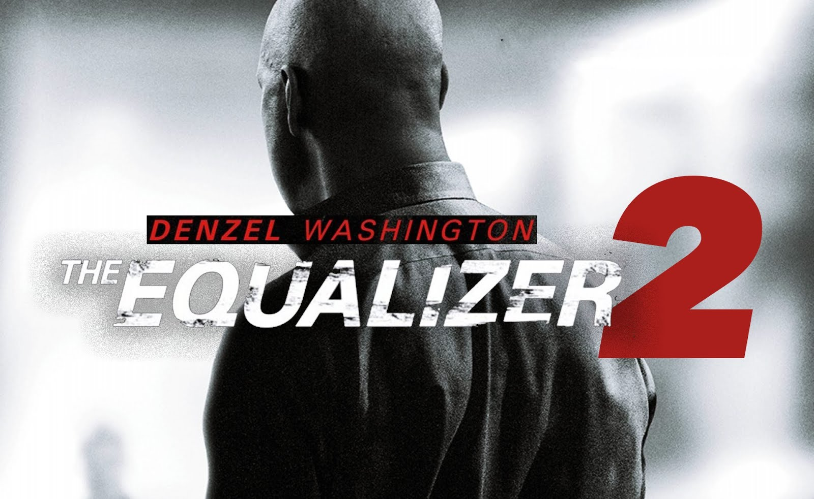 "Denzel Washington ""The Equalizer 2"", Trailer"