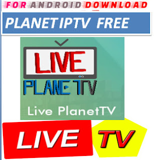 Download Android Free PlanetTV Television Apk -Watch Free Live Cable Tv Channel-Android Update LiveTV Apk  Android APK Premium Cable Tv,Sports Channel,Movies Channel On Android