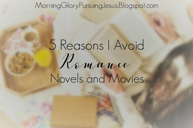 5 Reasons I Avoid Romance Novels and Movies