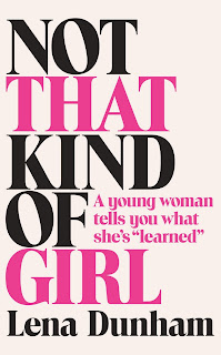 Not That Kind of Girl by Lena Dunham PDF Book Download