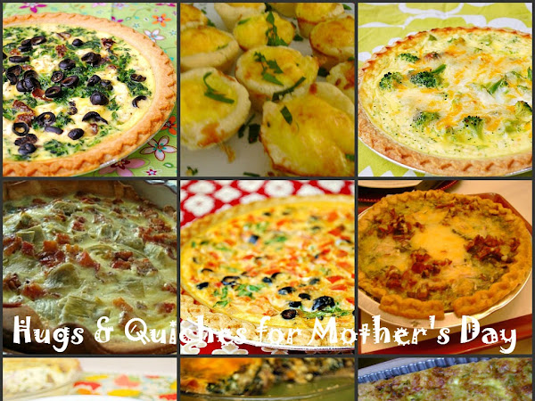Hugs & Quiches For Mother's Day...