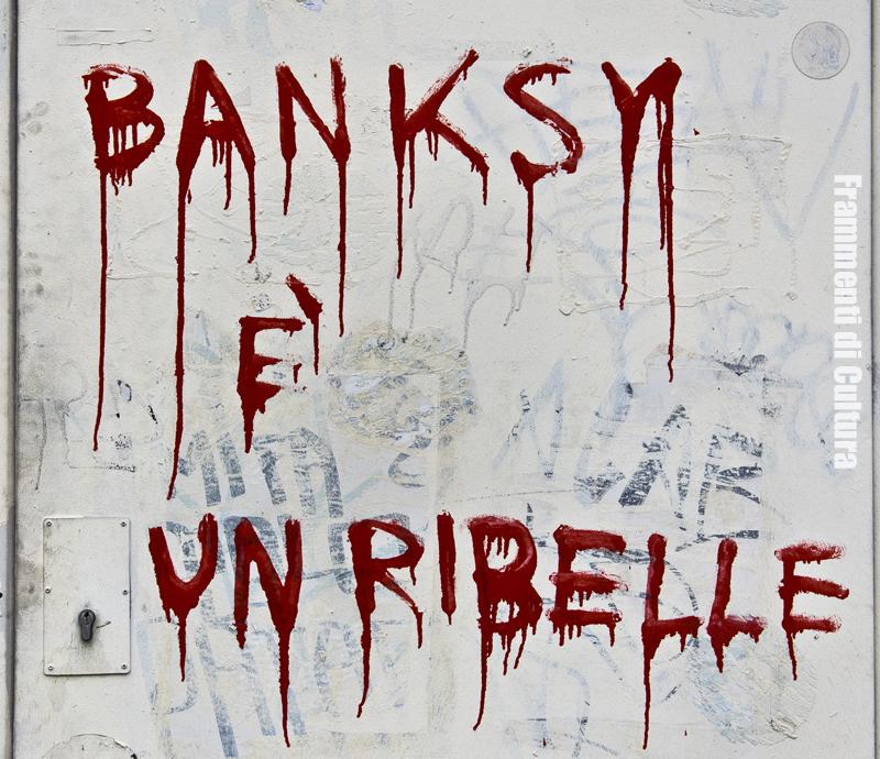 Banksy è un ribelle?