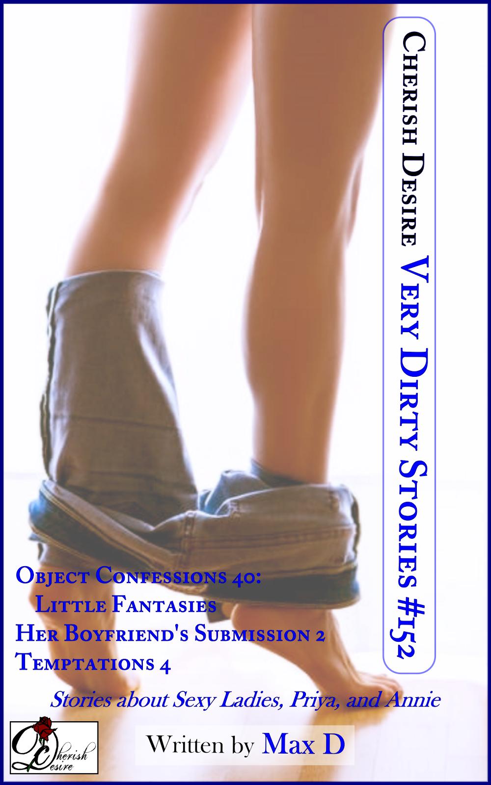 Cherish Desire: Very Dirty Stories #152, Max D, erotica