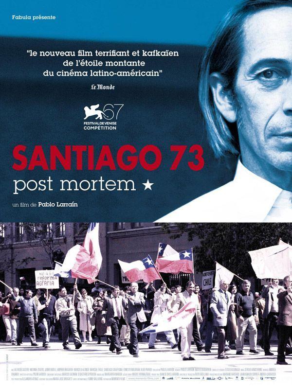 http://3.bp.blogspot.com/-Ez7DhH_3ecM/TV77vz4-vvI/AAAAAAAADik/ORe76eJDsaM/s1600/Santiago+73+Post+Mortem+_Affiche.jpg