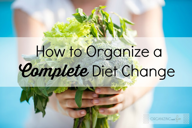How to Organize a Complete Diet Change :: OrganizingMadeFun.com