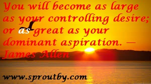 #James Allen #Vision Quote #Success Quote #Picture Quotes #www.sproutby.com