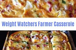Weight Wachers Farmer Casserole