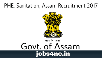 PHE-Sanitation-Assam-Recruitment-2017