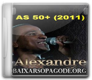 Alexandre Pires – As 50+ (2011)
