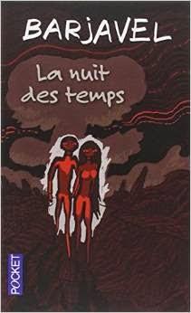 Depuis La Nuit Des Temps : depuis, temps, Fragments, Lecture...:, Temps,, René, Barjavel
