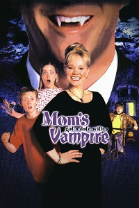 Poster Mom's Got a Date With a Vampire