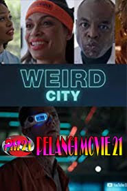Trailer Movie WEIRD CITY 2019