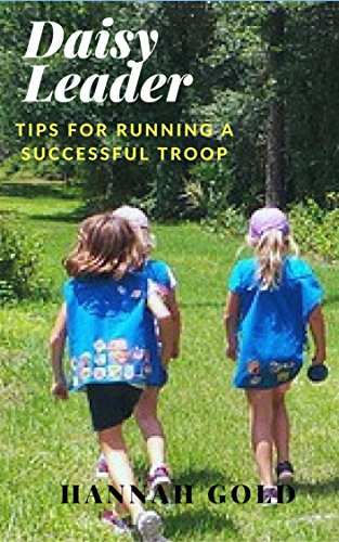 How to Launch Your Daisy Troop-Tips for new leaders