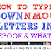 HOW TO TYPE UP DOWN LETTERS IN FACEBOOK AND WHATS APP TUTORIAL | ANDROID SUPERSTARS