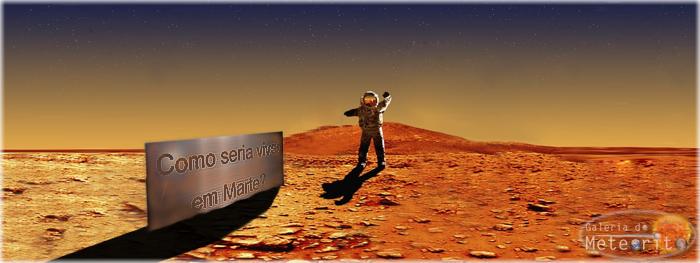 como seria viver em Marte