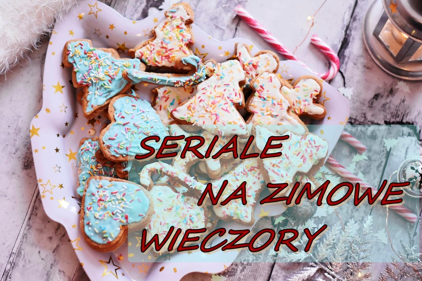 Seriale na zimę cz. II