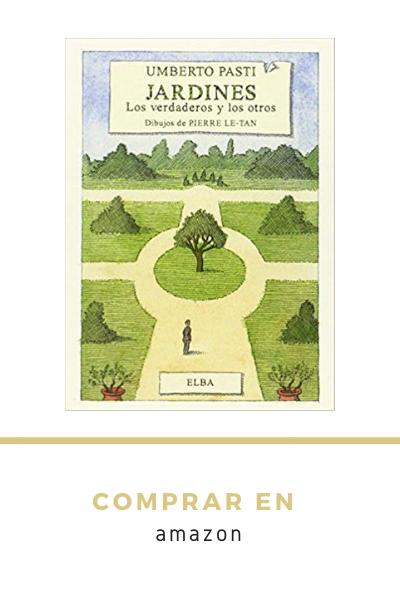 Libro Amazon: Jardines. Los Verdaderos Y Los Otros. Umberto Pasti